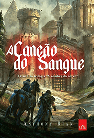 A Canção do Sangue - Capa do Livro de Anthony Ryan