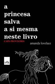 Capa do livro A princesa salva a si mesma neste livro