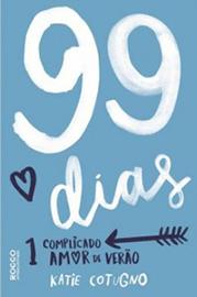Capa do livro 99 Dias: 1 complicado amor de verão