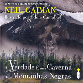 Capa do conto A Verdade é uma Caverna nas Montanhas Negras