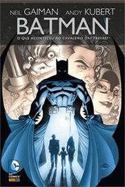 Capa do quadrinho Batman - O que aconteceu ao Cavaleiro das Trevas