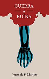 Capa do livro Guerra à Ruína