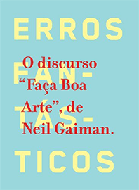 Capa do livro Faça Boa Arte, de Neil Gaiman