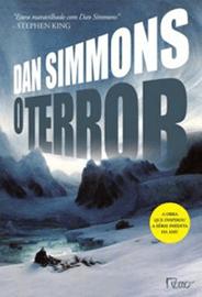 Capa do livro O Terror, de Dan Simmons