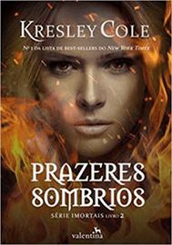 Capa do livro Prazeres Sombrios, Série Mortais