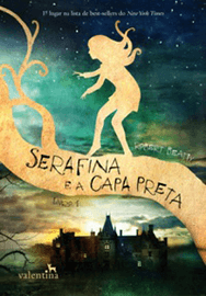 Capa do livro Serafina e a Capa Preta