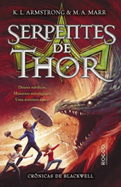 Capa do livro Serpentes de Thor, Crônicas de Blackwell