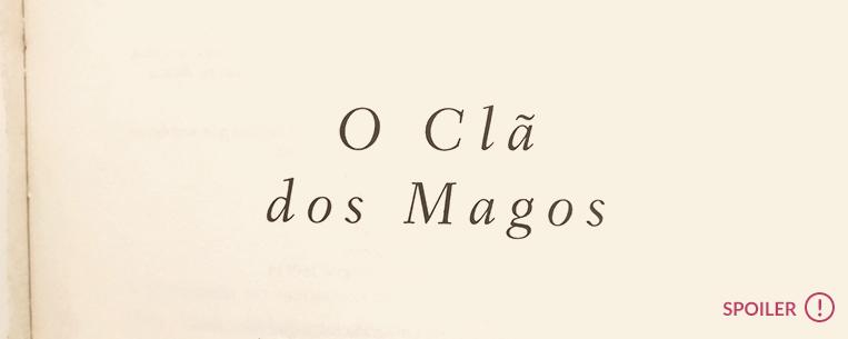 Página interna do livro O Clã dos Magos. Cuidado, esse post possui spoilers